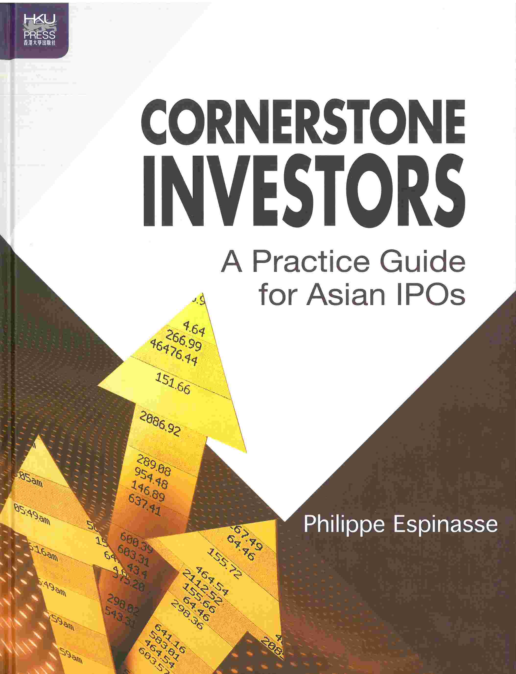 CORNERSTONE INVESTORS   A Practice Guide for Asian IPOs
